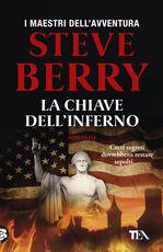 Libro La chiave dell'inferno Steve Berry