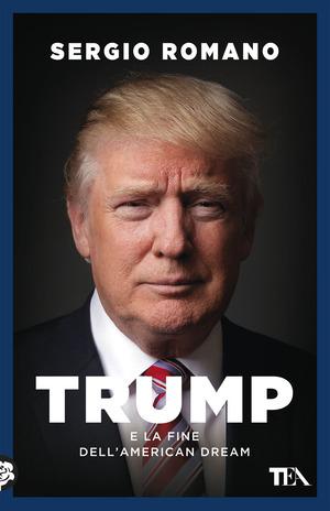 Trump e la fine dell'american dream