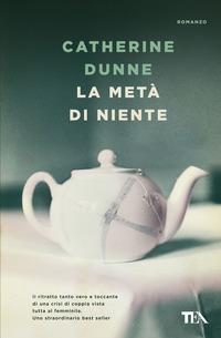 La La metà di niente - Dunne Catherine - wuz.it