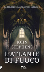 Libro L' atlante di fuoco John Stephens