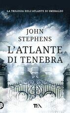 Libro L' atlante di tenebra John Stephens
