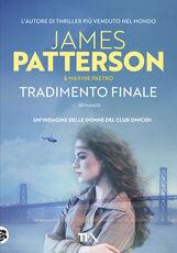 Libro Tradimento finale James Patterson Maxine Paetro