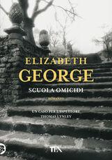 Libro Scuola omicidi Elizabeth George