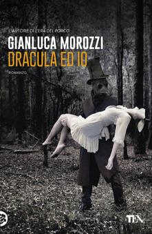 Dracula ed io - Gianluca Morozzi - copertina