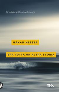 Era tutta un'altra storia - Nesser Håkan - wuz.it