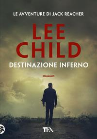 Destinazione inferno - Child Lee - wuz.it