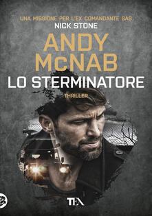 Lo sterminatore. Una missione per lex comandante SAS Nick Stone.pdf