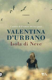 Isola di Neve - Valentina D'Urbano - copertina
