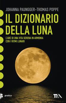 Librisulladiversita.it Il dizionario della luna. L'abc di una vita serena in armonia con i ritmi lunari Image