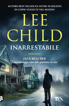 Inarrestabile - Lee Child - copertina