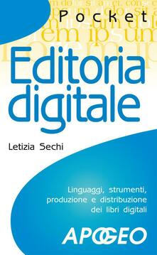 Editoria digitale - Letizia Sechi - ebook