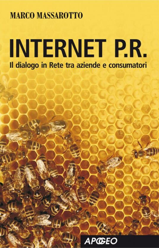 Internet P.R. Dialogo in rete tra aziende e consumatori - Marco Massarotto - ebook