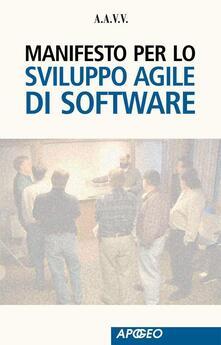Manifesto per lo Sviluppo Agile di Software - A.A.V.V. A.A.V.V. - ebook