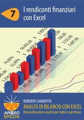Analisi di bilancio con Excel. I rendiconti finanziari con Excel. Vol. 7