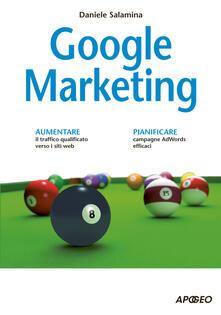 Google marketing - Daniele Salamina - ebook