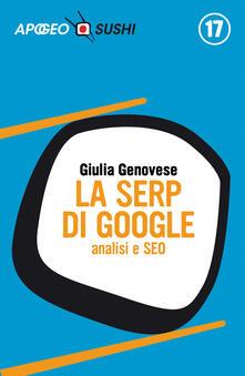 La SERP di Google. Analisi e SEO - Giulia Genovese - ebook