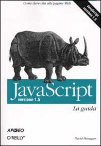 Libro Javascript. Versione 1.5. La guida David Flanagan