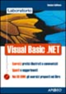 Libro Laboratorio di Visual Basic.NET Romano Gallifuoco