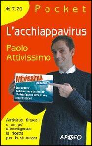 L' acchiappavirus - Paolo Attivissimo - copertina