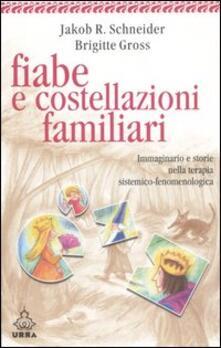 Fiabe e costellazioni familiari. Immaginario e storie nella terapia sistemico-fenomenologica.pdf