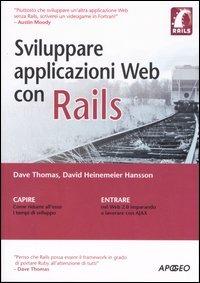 Sviluppare applicazioni web con Rails - Thomas Dave Heinemeier Hansson David - wuz.it
