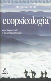 Ecopsicologia. Crescita personale e coscienza ambientale