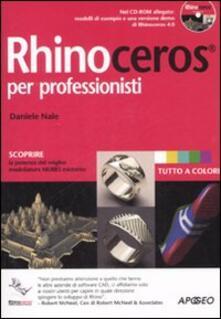 Rhinoceros per professionisti. Con CD-ROM - Daniele Nale - copertina