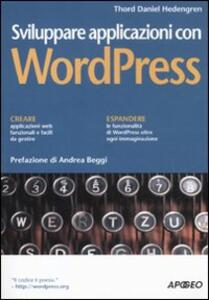 Sviluppare applicazioni con WordPress - Thord Daniel Hedengren - copertina