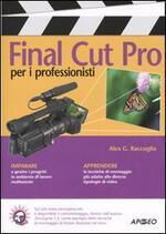 Final Cut Pro per i professionisti