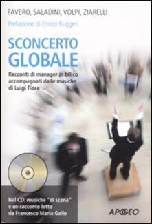 Sconcerto globale. Racconti di manager in bilico accompagnati dalle musiche di Luigi Fiore. Con CD Audio - copertina