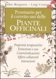 Libro Piante officinali prontuario... Pedro Benjamin , Luigi Cristiano