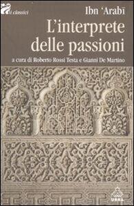 Libro L' interprete delle passioni Muhyî-d-Dîn Ibn Arabî