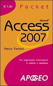 Foto Cover di Access 2007, Libro di Marco Ferrero, edito da Apogeo