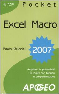 Libro Excel macro 2007 Paolo Guccini