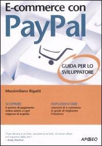 Image of E-commerce con Paypal. Guida completa per lo sviluppatore