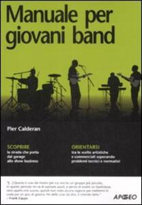 Manuale per giovani band - Pier Calderan - copertina