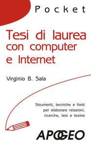 Tesi di laurea con computer e Internet - Virginio B. Sala - copertina