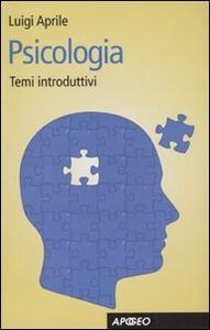 Psicologia. Temi introduttivi - Luigi Aprile - copertina