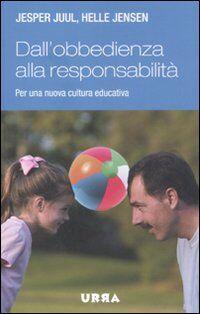 Dall'obbedienza alla responsabilità. Per una nuova cultura educativa