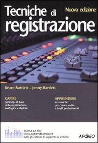 Tecniche di registrazione - Bartlett Bruce Bartlett Jenny - wuz.it
