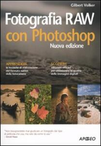 Fotografia RAW con Photoshop - Volker Gilbert - copertina
