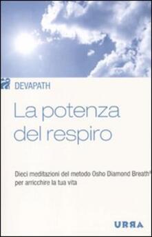Antondemarirreguera.es La potenza del respiro. Dieci meditazioni del metodo Osho Diamond Breath® per arricchire la tua vita Image