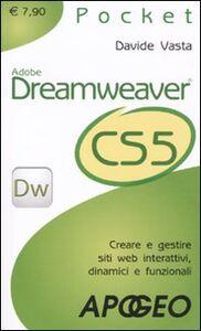 Foto Cover di Dreamweaver CS5, Libro di Davide Vasta,Andrea De Marco, edito da Apogeo