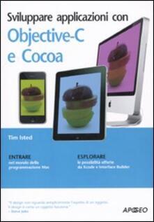 Sviluppare applicazioni con Objective-C e Cocoa - Tim Isted - copertina