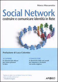 Social network. Costruire e comunicare identità in rete
