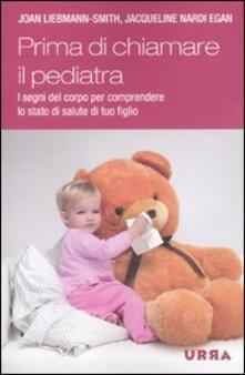 Come sta il tuo bambino? La salute di tuo figlio, dalla testa ai piedi, dalla nascita alla prima infanzia.pdf