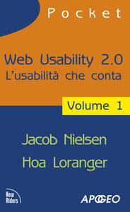 Web usability 2.0. L'usabilità che conta. Vol. 1 - Jakob Nielsen,Hoa Loranger - copertina