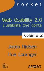 Web usability 2.0. L'usabilità che conta. Vol. 2