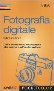 Libro Fotografia digitale Paolo Poli