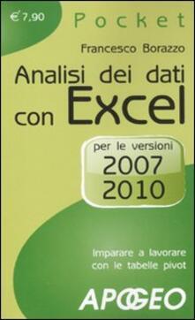 Winniearcher.com Analisi dei dati con Excel. Imparare a lavorare con le tabelle pivot. Per le versioni 2007 e 2010 Image